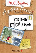 Vente Livre Numérique : Agatha Raisin enquête T.12 ; crime et déluge  - M.C. Beaton