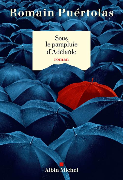 Sous le parapluie d'Adélaïde