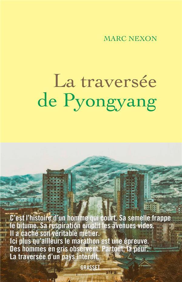 LA TRAVERSEE DE PYONGYANG