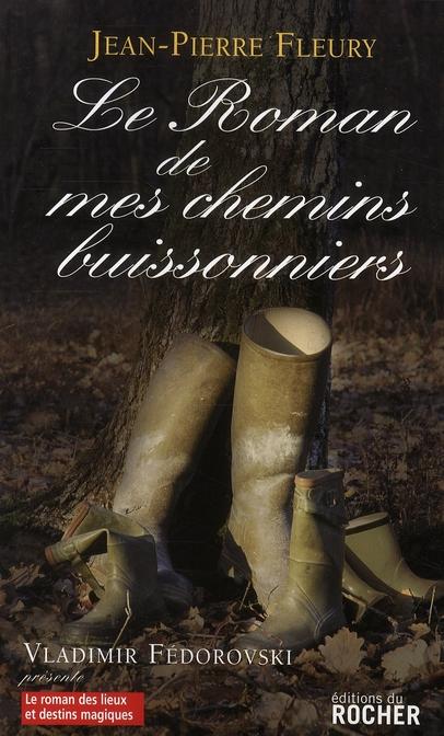 Le roman de mes chemins buissonniers