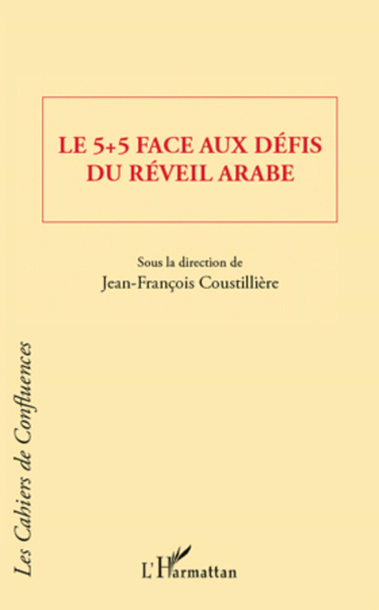Le 5 + 5 face aux défis du réveil arabe