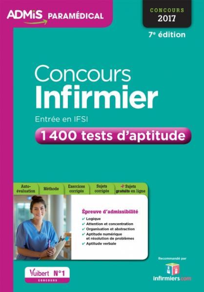 Concours infirmier ; entrée en IFSI ; 1400 tests d'aptitude (concours 2017)
