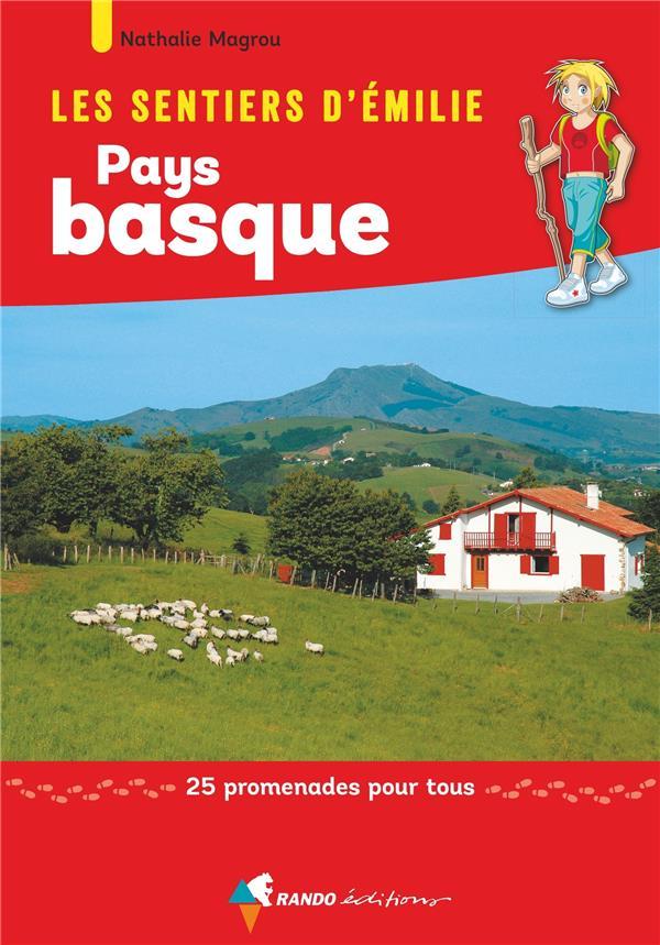 les sentiers d'Emilie ; Pays basque, 25 promenades pour tous