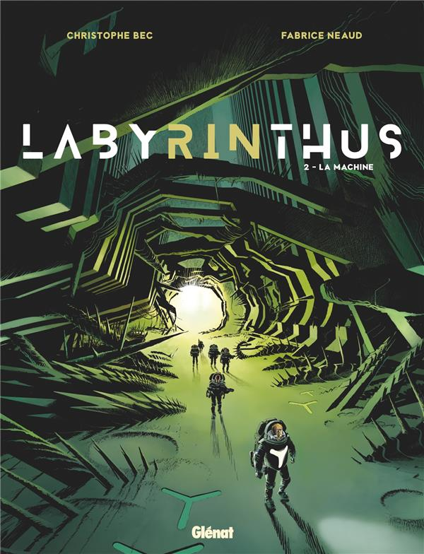 Labyrinthus T.2 ; la machine