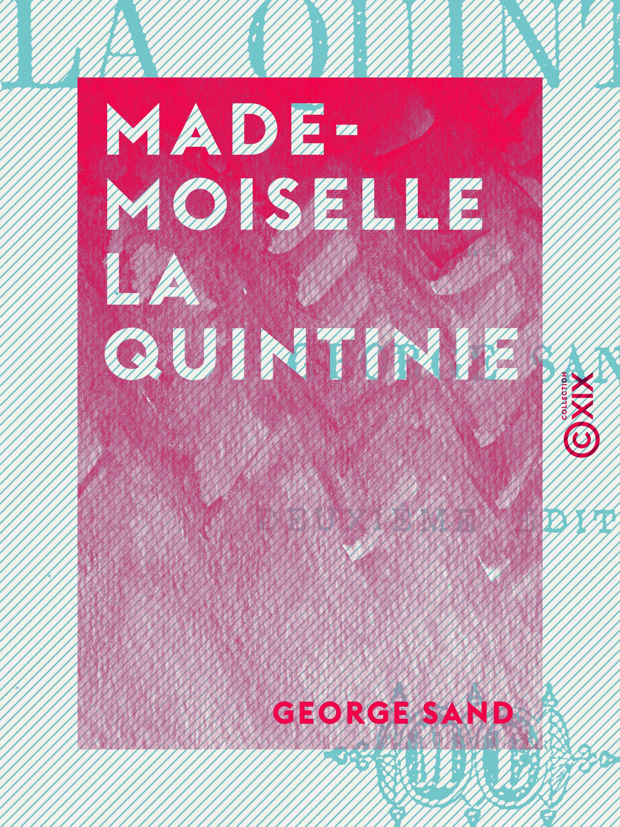 Mademoiselle La Quintinie