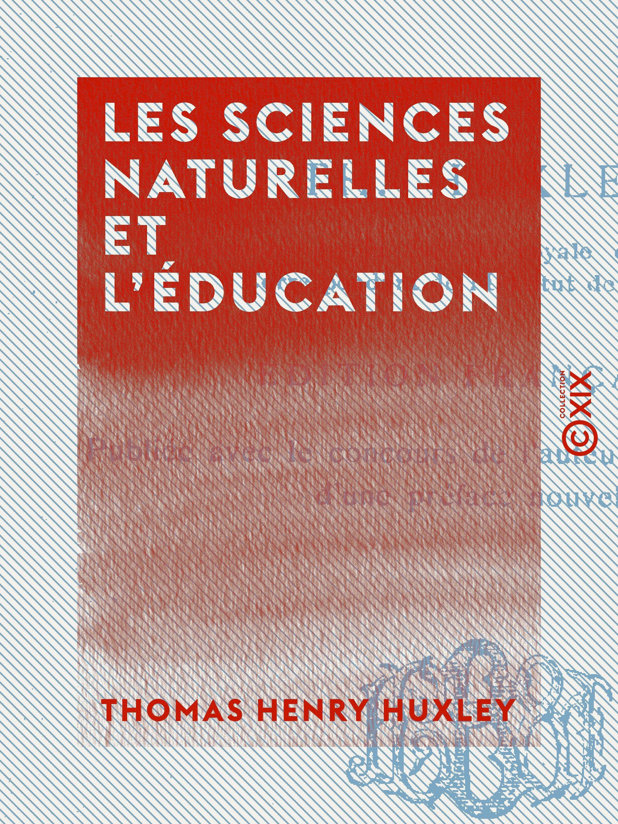 Les Sciences naturelles et l'Éducation