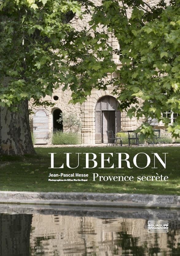 Le Luberon ; Provence secrète