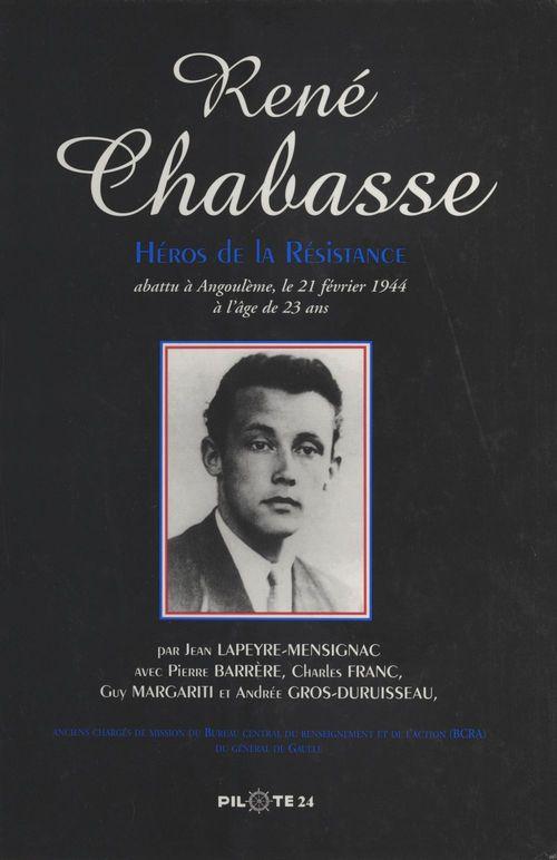 René Chabasse, héros de la Résistance  - Charles Franc  - Jean Lapeyre-Mensignac