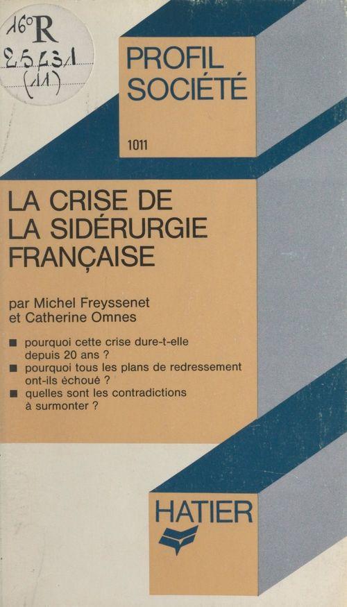 La crise de la sidérurgie française