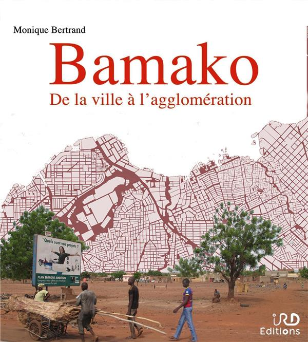 Bamako : de la ville à l'agglomération