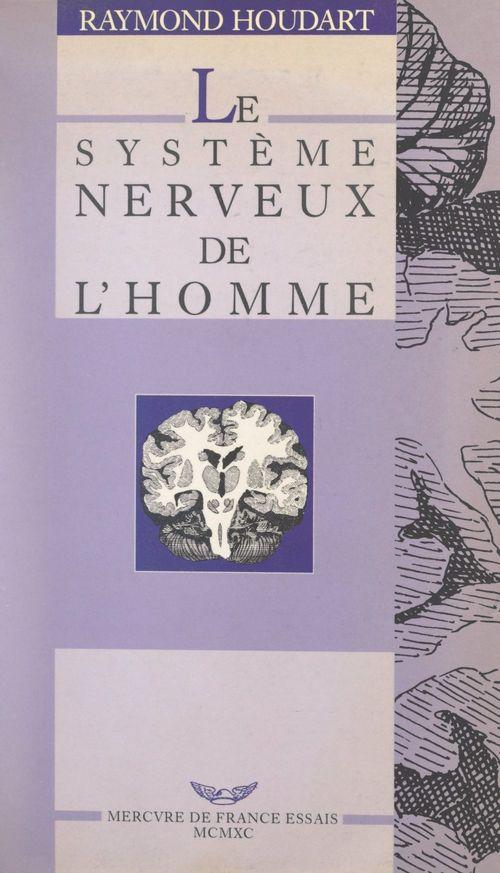 Le système nerveux de l'homme