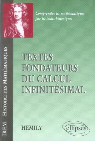 Textes Fondateurs Du Calcul Infinitesimal