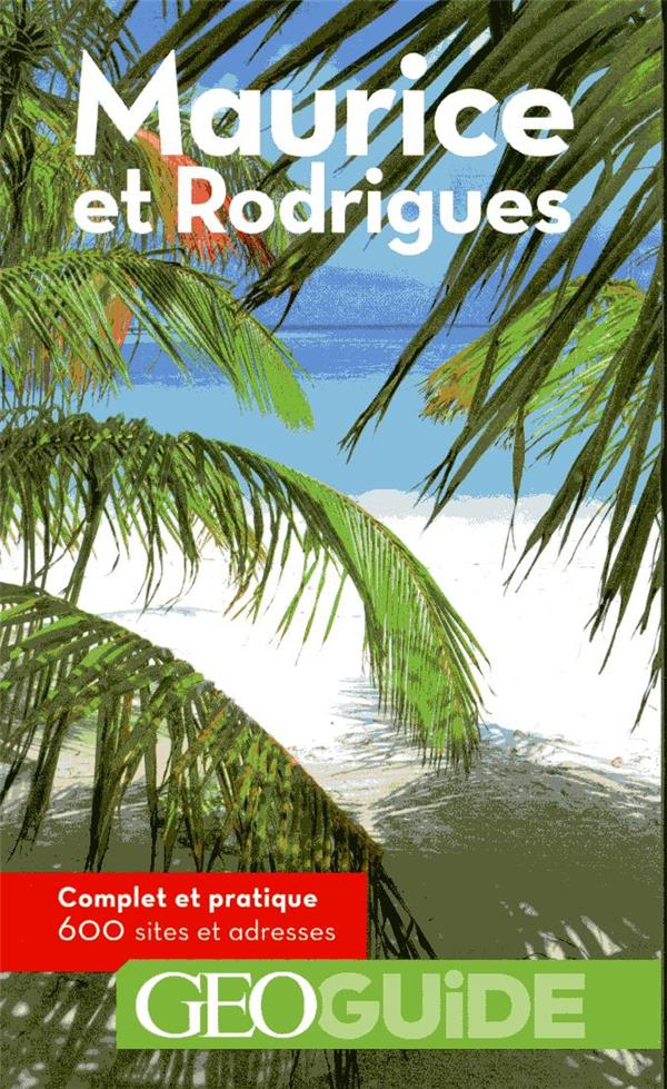 GEOguide ; Maurice (édition 2019)