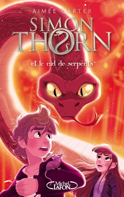 Simon Thorn  T.2 ; Simont Thorn et le nid de serpents