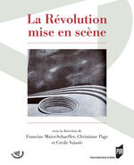 Vente Livre Numérique : La Révolution mise en scène  - Christiane Page - Cécile Vaissié - Francine Maier-Schaeffer