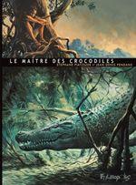 Vente EBooks : Le Maître des crocodiles  - Stéphane Piatzszek