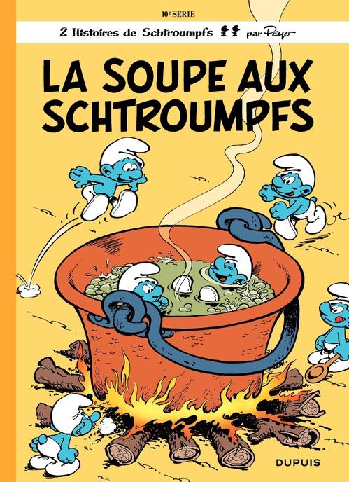 Les Schtroumpfs - tome 10 - La Soupe aux Schtroumpfs  - Peyo