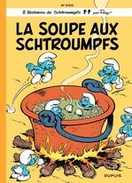 Les Schtroumpfs - tome 10 - La Soupe aux Schtroumpfs
