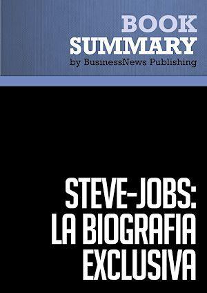 Steve Jobs ; la biografía exclusiva