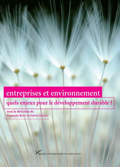 Entreprises et environnement: quels enjeux pour le développement durable ?