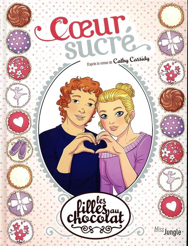 Les filles au chocolat T.8 ; coeur sucré