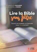 Lire la Bible sans filtre ; quand nos lunettes occidentales nous (dés)orientent