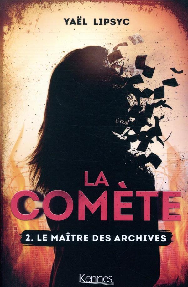 La comète T.2 ; le maître des archives