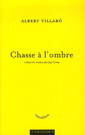 Chasse A L'Ombre