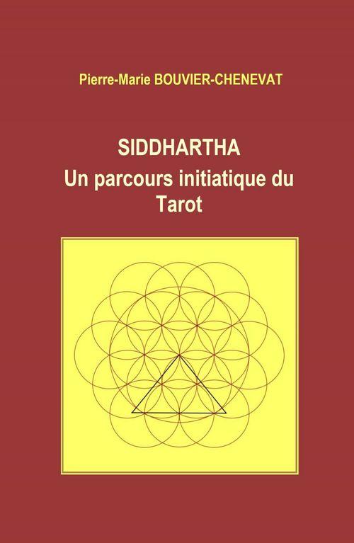 Siddhartha  - Pierre-Marie Bouvier-Chenevat