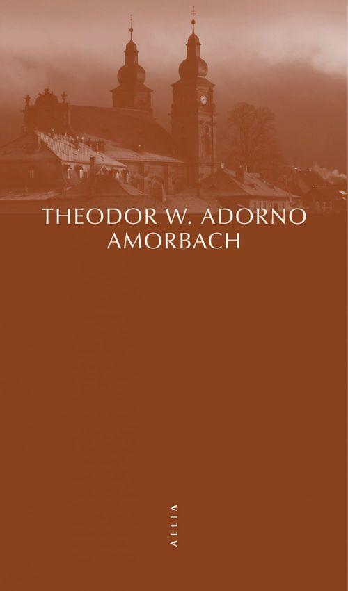 Amorbach et autres fragments autobiographiques