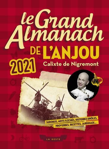 Le grand almanach ; de l'Anjou (édition 2021)