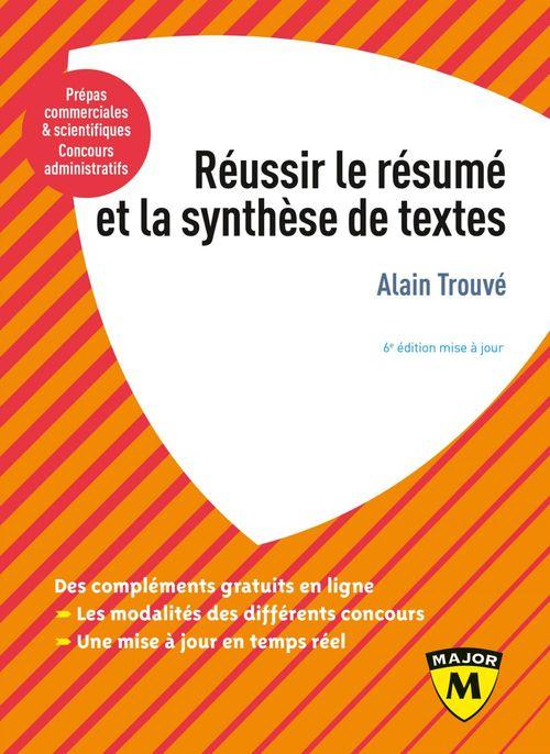 Réussir le résumé et la synthèse de texte (6e édition)