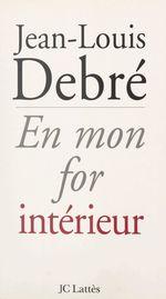 Vente Livre Numérique : En mon for intérieur  - Jean-Louis Debré