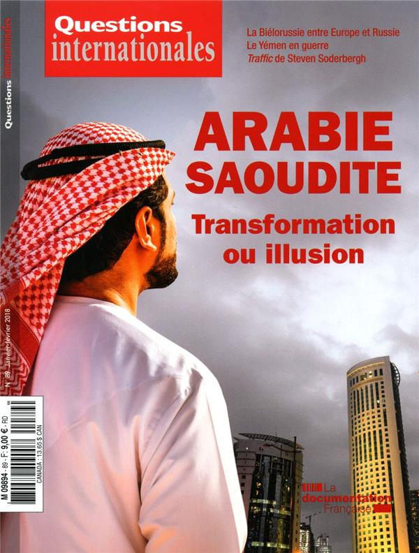 Revue questions internationales n.89 ; l'arabie saoudite