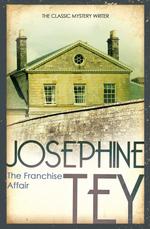 The Franchise Affair  - Joséphine TEY