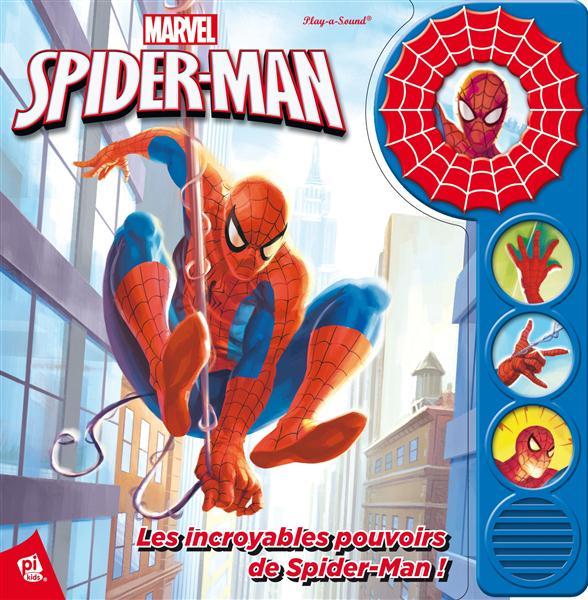Spider-Man ; les incroyables pouvoirs de Spider-Man !