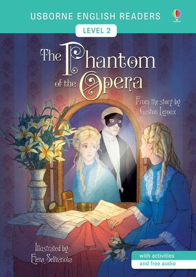 The phantom of the opera ; level 2