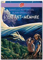 Vente Livre Numérique : L'enfant-mémoire  - Alain Grousset - Danielle Martinigol