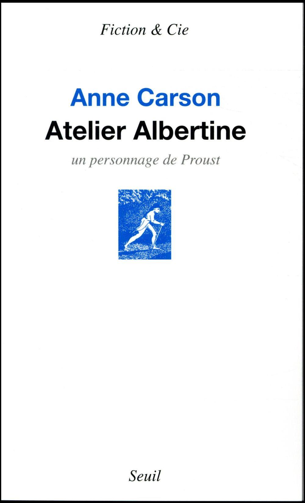 Atelier Albertine ; un personnage de Proust