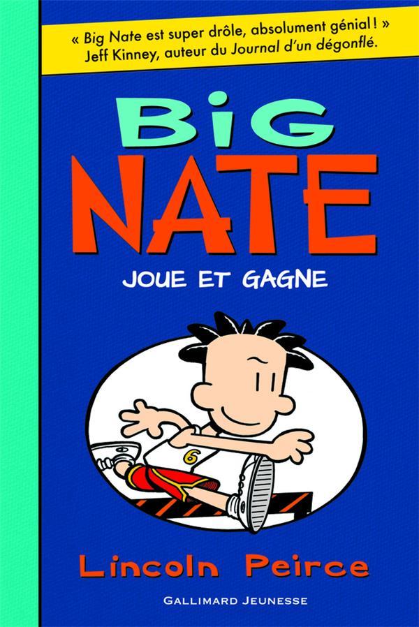 Big Nate T.6 ; Big Nate joue et gagne