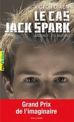 Vente Livre Numérique : Le cas Jack Spark (Saison 1) - Été mutant  - Victor Dixen