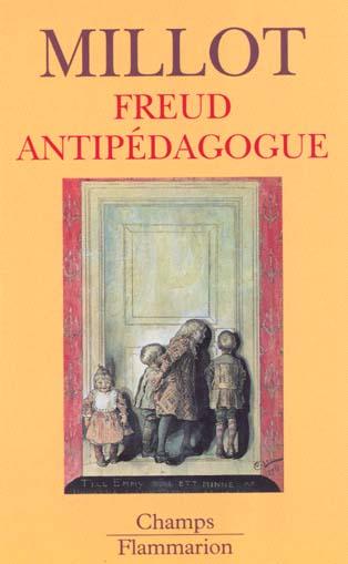 Freud anti-pedagogue