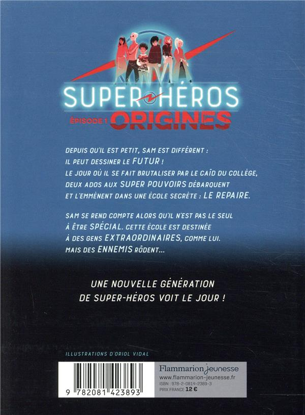 Super-héros t.1 ; origines
