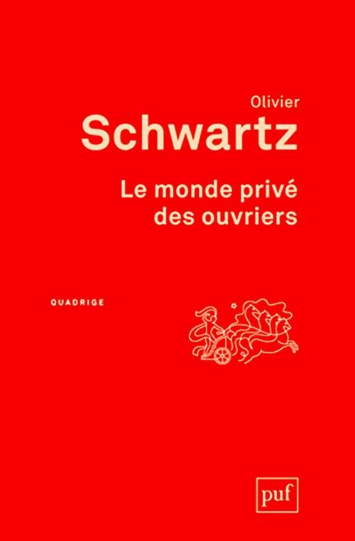 le monde privé des ouvriers (3e édition)