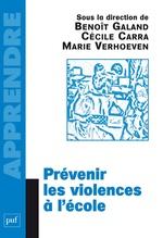 Vente Livre Numérique : Prévenir les violences à l'école  - Benoît Galand - Cécile Carra - Marie Verhoeven