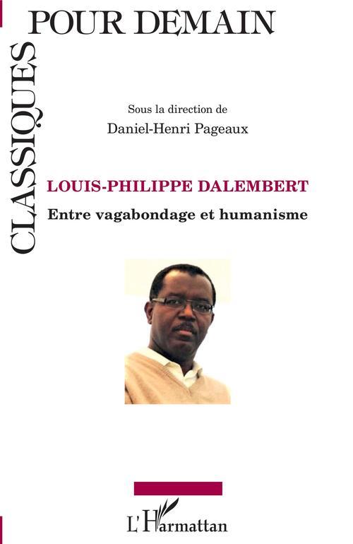 Louis-Philippe Dalembert ; entre vagabondage et humanisme