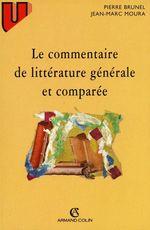 Vente EBooks : Le commentaire de littérature générale et comparée  - Pierre BRUNEL - Jean-Marc Moura