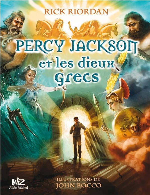 Percy Jackson T.6 ; Percy Jackson et les dieux grecs