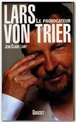 Vente EBooks : Lars Von Trier  - Jean-Claude Lamy
