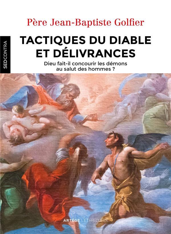 Tactiques du diable et délivrances
